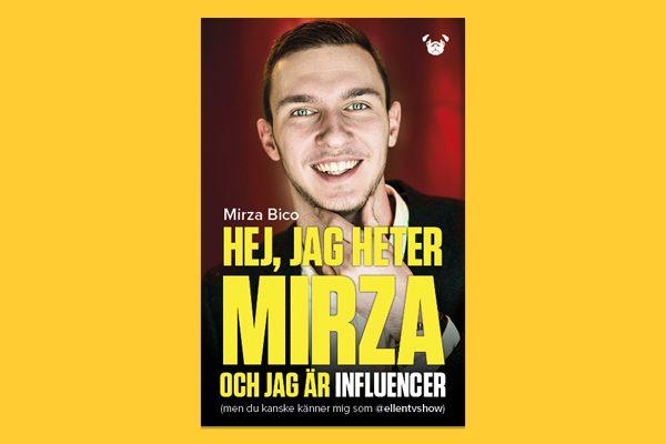 Pressmeddelande: Superinfluencern Mirza Bico avslöjar  receptet på framgång i ny bok