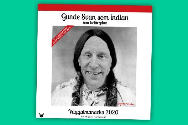 Gunde Svan som indian – som helårsplan